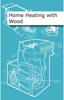 Technical author 'Home Heating with Wood', published by CAT (ISBN1902175271)